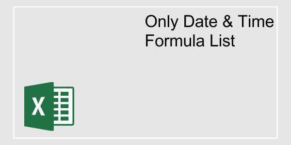 DATE AND TIME FORMULAS