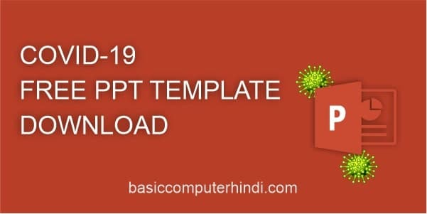 COVID-19 FREE PPT TEMPLATE DOWNLOAD करे आसानी से